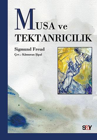 Freud'un Musa ve Tektanrıcılık kitabının kapağı.